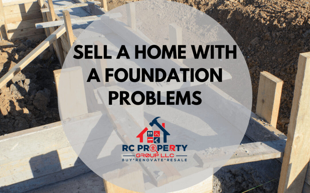How To Sell A Home With Foundation Problems