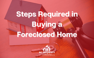 Steps Required In Buying A Foreclosed Home